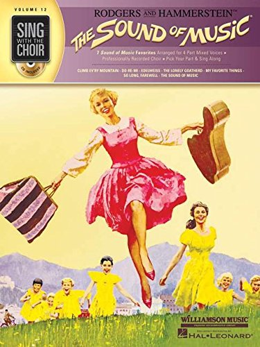 The Sound of Music [With CD (Audio)] (Sing With the Choir)
