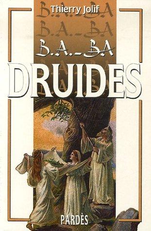 B.A.-BA des druides