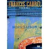 Francis Cabrel : Tournée Hors-Saison