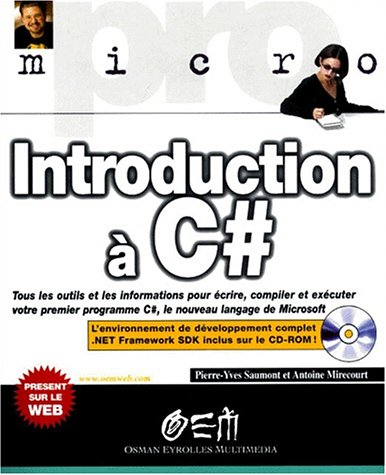 Introduction à C#. Avec CD-ROM par Antoine Mirecourt