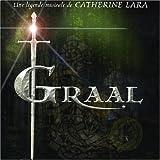 Songtexte von Catherine Lara - Graal