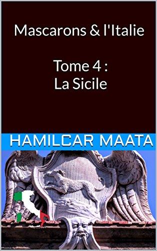 Mascarons & L'Italie Tome 4 : La Sicile