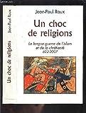 Un choc de religions : 622-2007