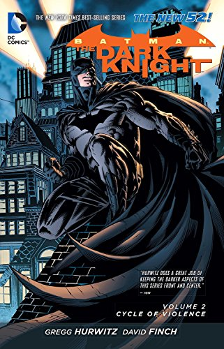 Batman - The Dark Knight Volume 2: Cycle of Violence (The New 52) (Batman: The Dark Knight (DC Comics)) by FINCH DAVID Gregg Hurwitz (Artist), Gregg Hurwitz (23-Jan-2014) Paperback