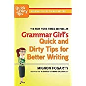Grammar Girl's Quick and Dirty Tips for Better Writing (Quick & Dirty Tips) by Mignon Fogarty (27-Aug-2013) Paperback
