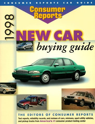 Consumer Reports 1998 New Car Buying Guide (Annual)