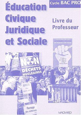 Éducation civique, juridique et sociale, cycle bac pro (Livre du professeur)