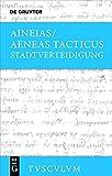 Stadtverteidigung / Poliorketika (Sammlung Tusculum) - Aeneas Tacticus