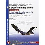 I problemi della fisica. Con e-book. Con espansione online. Per le Scuole superiori: 3