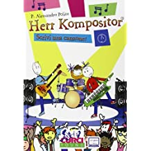 Herr Kompositor. Scrivi una canzone!