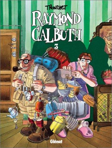 Raymond Calbuth, T.3