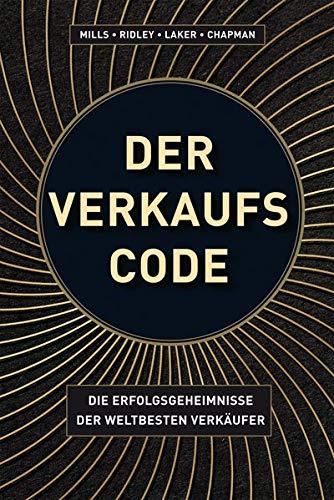 Der Verkaufs-Code: Die Erfolgsgeheimnisse der weltbesten Verkäufer (Midas Sachbuch)