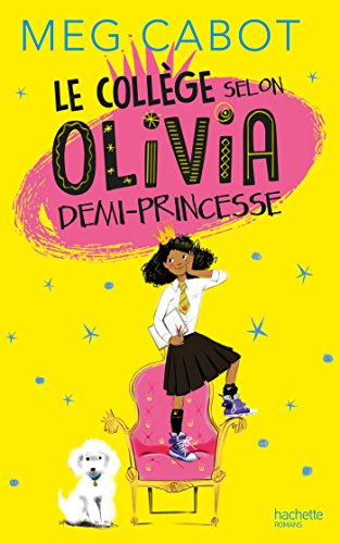 "<a href=""/node/130389"">Le collège selon Olivia demi-princesse</a>"