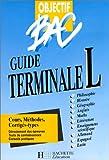 Objectif BAC, guide terminale L