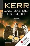 Das Janusprojekt (Bernie Gunther ermittelt 4)