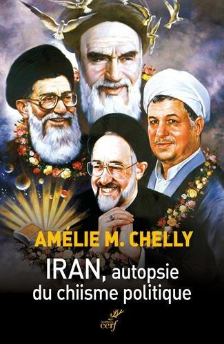 Iran, autopsie du chiisme politique par From Cerf