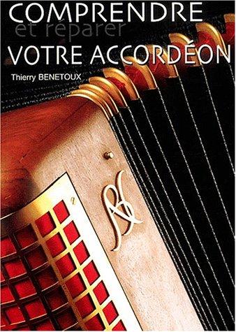 Comprendre et réparer votre accordéon