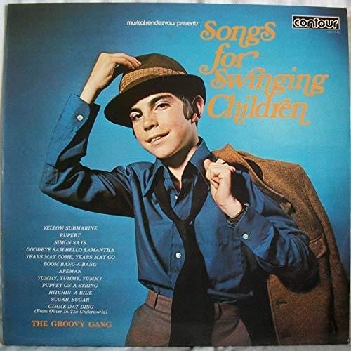 Songs For Swinging Children Groovy-gang
