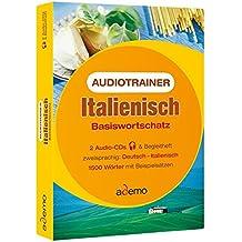 Audiotrainer Italienisch Basiswortschatz. 2 CDs: 1500 Wörter mit Beispielsätzen