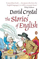 Stories of English by David Crystal (2005-05-31)