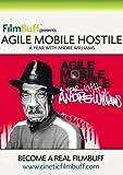 Agile, Mobile, Hostile
