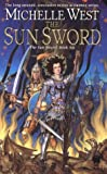The Sun Sword: The Sun Sword #6 (Sun Sword)