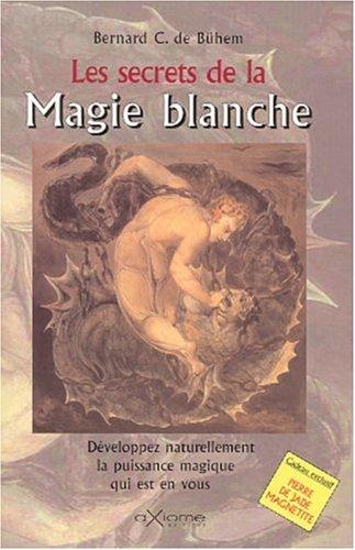 Les secrets de la magie blanche