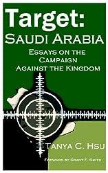 Target Saudi Arabia: Essays Campaign Against The Kingdom