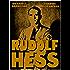 Rudolf Hess (I Signori della Guerra Vol. 20)