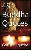 49 Buddha Quotes