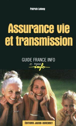 Assurance vie et transmission par Patrick Lelong