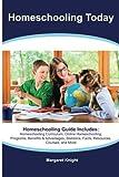 Best Createspace Independent Publishing Platform Homeschooling Livres - Homeschooling Today Homeschooling Guide Includes: Homeschooling Curriculum, Online Review