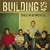 Songtexte von Building 429 - Space in Between Us