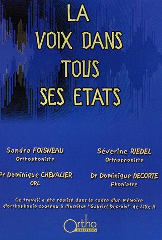 La voix dans tous ses tats (1Cdrom + 1 CD audio)