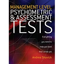 Management Level Psychometric and Assessment Tests: Everything You Need to Help You Land That Senior Job (English Edition)