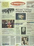 Telecharger Livres TELEGRAMME LE No 13612 du 10 03 1989 MONNAIES LA FRANCE A L HEURE DE L EUROPE VISITE DU CHEF DE L ETAT EN ALGERIE MITTERRAND ET CHADLI CHAFFOTEAUX FIN DE LA GREVE PRIX DU CONCOURS TOUS A L OUEST AVEC CHEVALET AFFAIRE RUSHDIE UN COMMANDO IRANIEN ARRETE A LONDRES LES 3 VIES DE ROCHEFORT ETATS UNIS LA NOMINATION DE TOWER A LA DEFENSE REJETEE (PDF,EPUB,MOBI) gratuits en Francaise