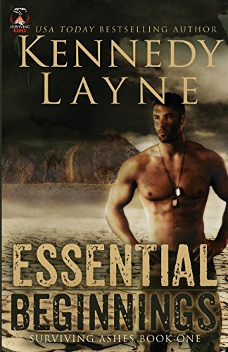 Essential Beginnings (Surviving Ashes, Book One) (Yellowstone Park Romantik)