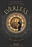 Everless. Zeit der Liebe von Sara Holland