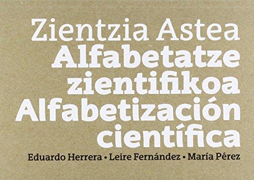 Zientzia Astea. Alfabetatze zientifikoa. Alfabetización científica por Aa.Vv.