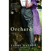 Orchard: A Novel by Larry Watson (2004-06-08)