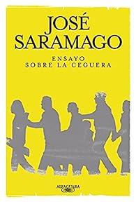 Ensayo sobre la ceguera par José Saramago