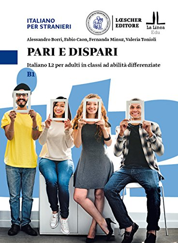 Pari e dispari. Italiano L2 per adulti in classi ad abilit differenziate. Livello B1
