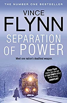 Separation Of Power (The Mitch Rapp Series Book 3) by [Flynn, Vince]