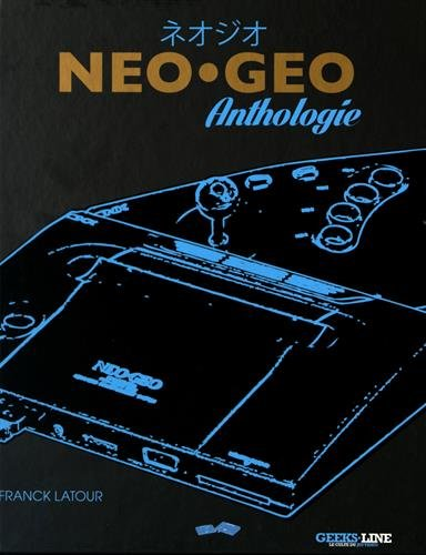 Néo-Géo Anthologie par Collectif