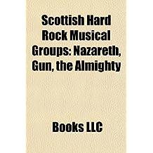 Scottish Hard Rock Musical Groups