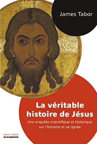 La Véritable histoire de Jésus (DOCUMENTO) par James TABOR