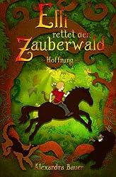 Elli rettet den Zauberwald (Hoffnung)