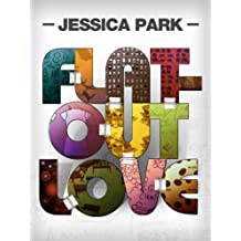 Flat-Out Love (Flat-Out Love Series Book 1)