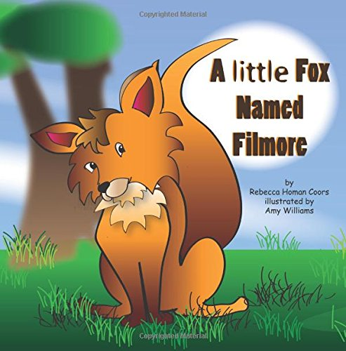 a-little-fox-named-filmore-animal-friends-learn-the-importance-of-being-kind-and-the-hurtful-effects