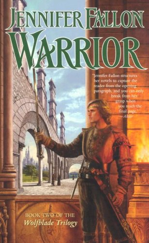 Warrior (Hythrun Chronicles: Wolfblade Trilogy)